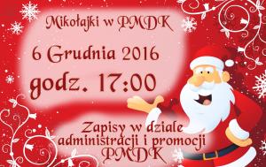 Informacja o spotkaniu z Mikołajem w PMDK